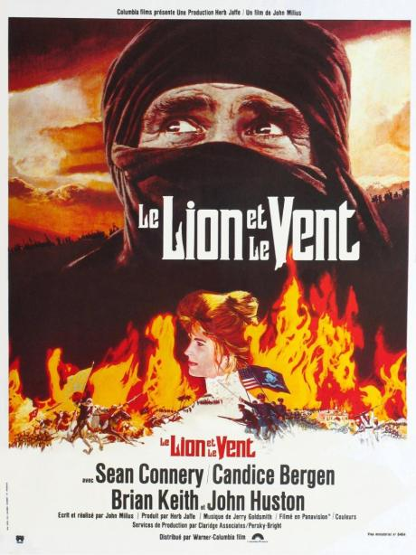 [The Wind and The Lion]  (1975, d. John Milius, 119m, 35mm)  6:15 PM Egyptian Theatre
